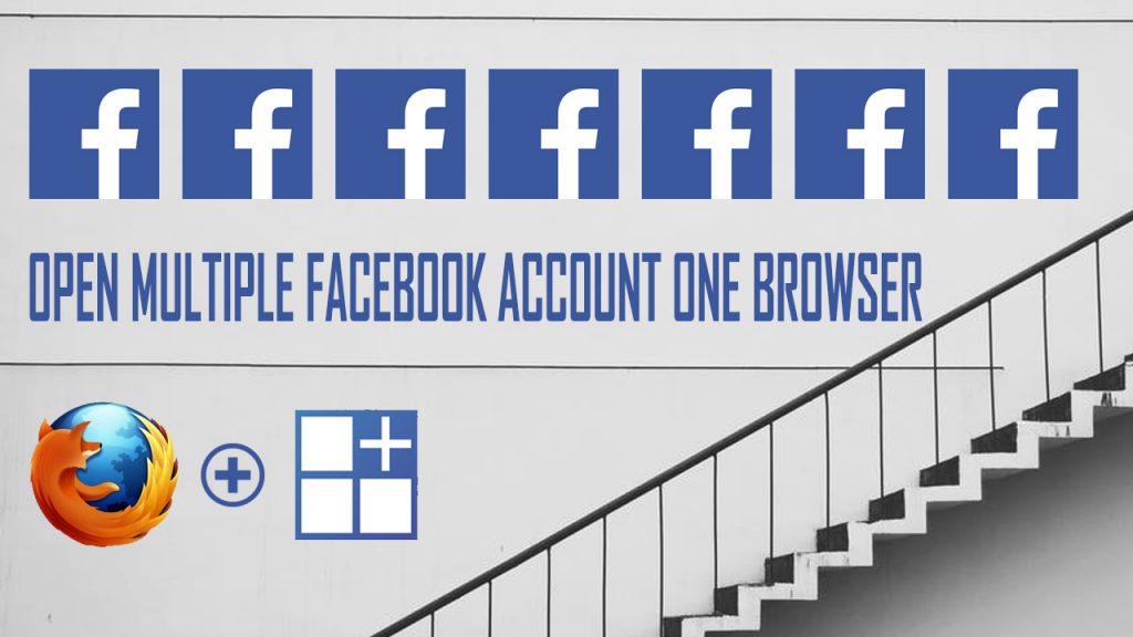 How-To-Open-Multiple-Facebook-Account-In-One-Browser-Mozilla-Firefox-With-Addons-Multi-Accounts-Container