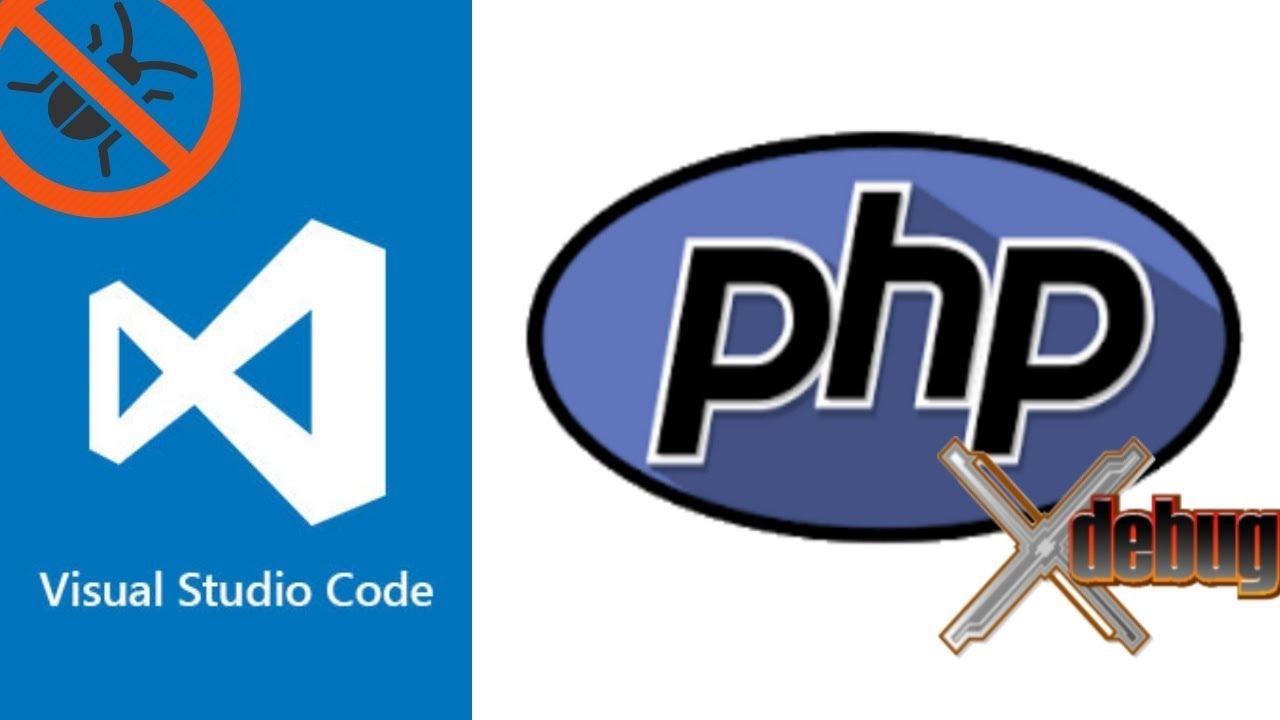 How To Debug PHP With XDebug And VS Code 2
