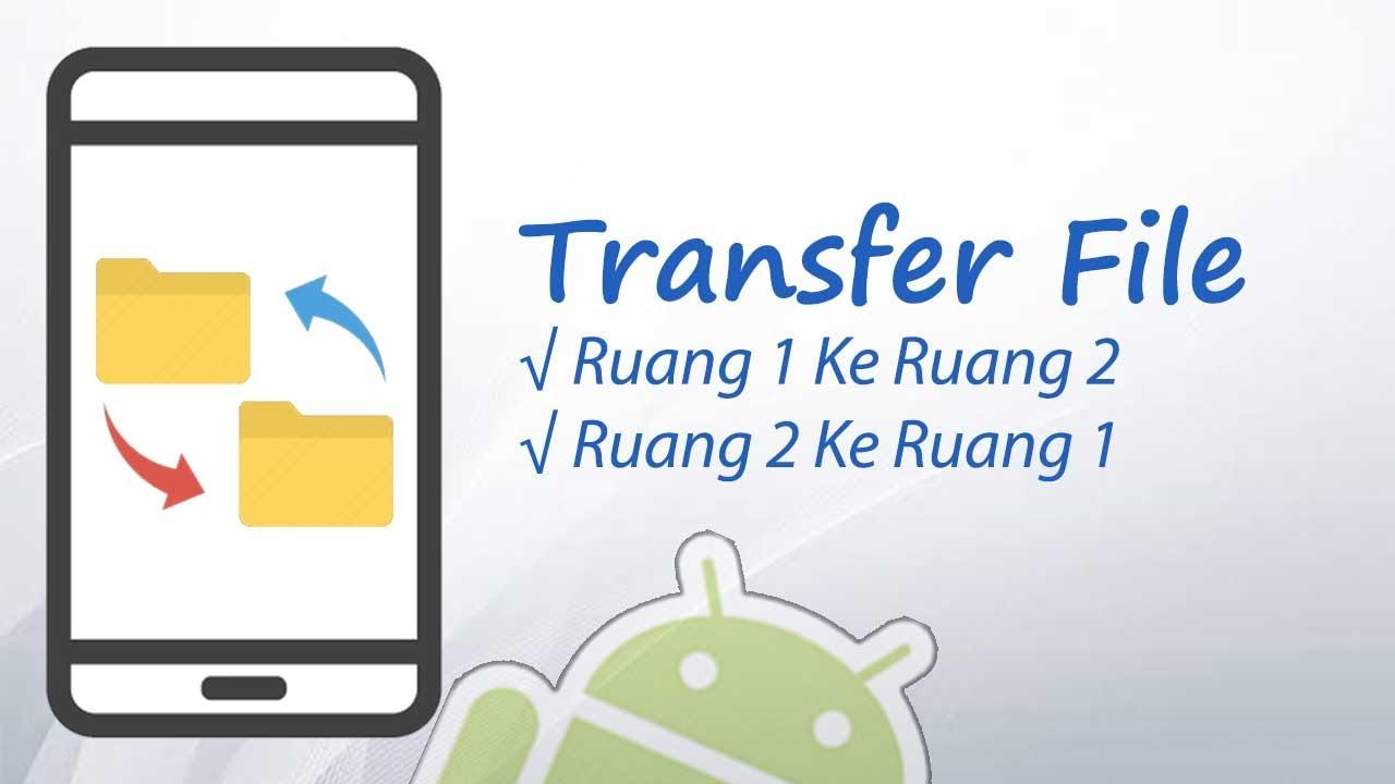 Cara Transfer File Antar Ruang (Cpy Paste)